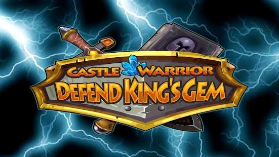 Castle Warrior : Defend King