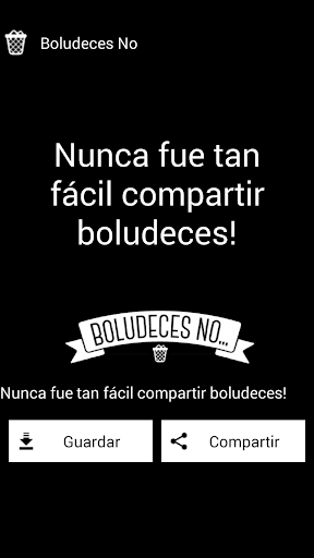 Boludeces No