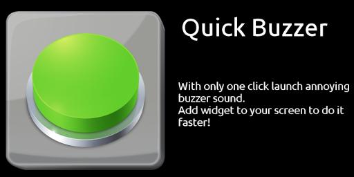 Quick Buzzer
