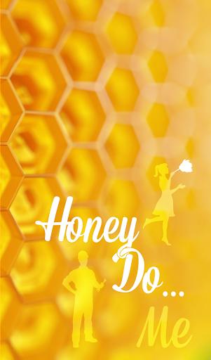 Honey Do... Me