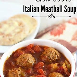 Slow Cooker Italian Meatball Soup.