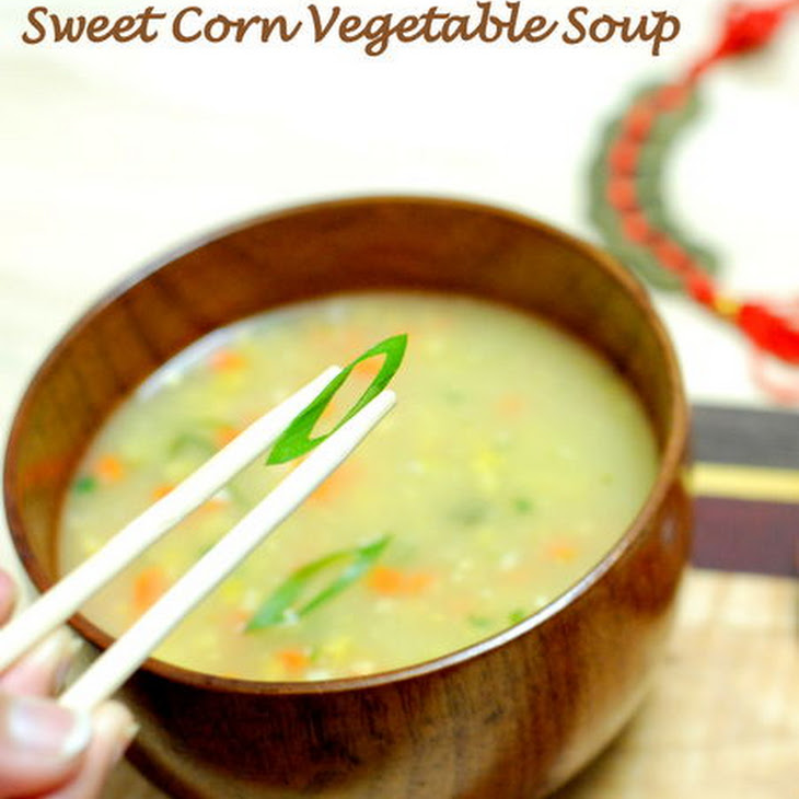 Indo-Chinese Sweet Corn Vegetable Soup Recipe