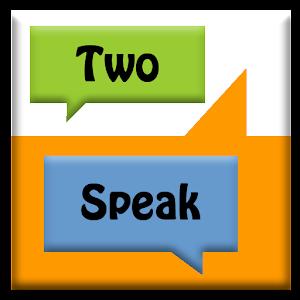 TwoSpeak