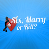 Sex Marry Kill
