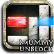 Mummy Unblock