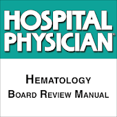 Hematology Board Review Manual