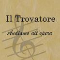 Il Trovatore-Andiamo all'Opera icon