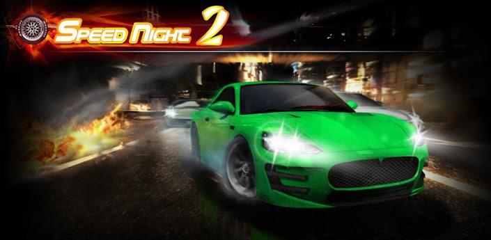 Speed Night 2 (Ночные гонки 2) - 3d гонки скачать на андроид