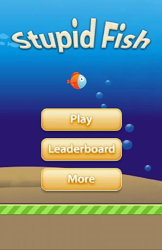 Stupid Fish