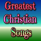 Greatest Christian Songs