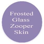 Frosted Glass Zooper Skin