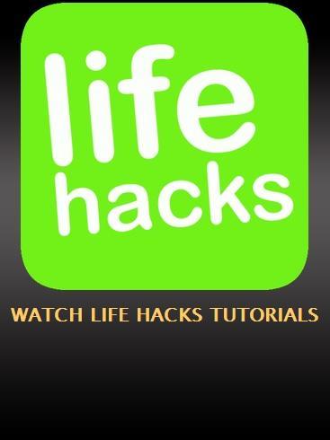Watch Life Hacks