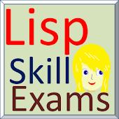 Lisp Skill Exams