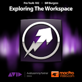 Pro Tools 10 - The WorkSpace