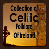 Celtic Folklore Of Ireland
