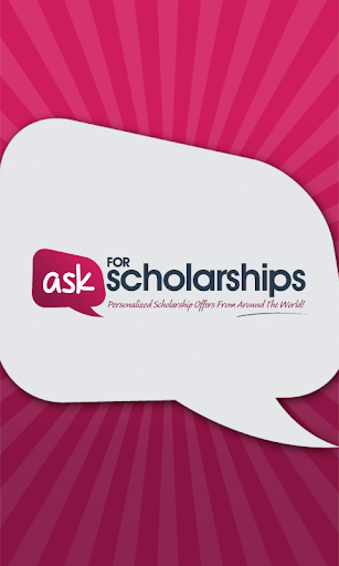 Ask for Scholarships
