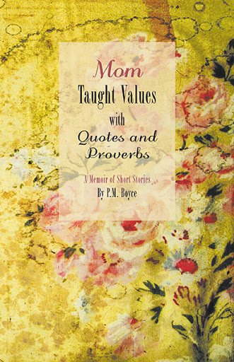 Mom Taught Values with Quotes and Proverbs cover