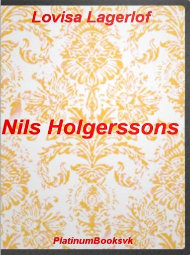 Nils Holgerssons.L. Lagerlöf.