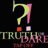 Truth or Dare Tap off