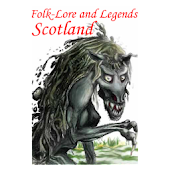Folk-Lore and Legends Scotland