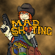 MAD Shooting