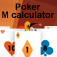 Poker M Calculator