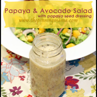 Papaya & Avocado Salad with Papaya Seed Dressing.