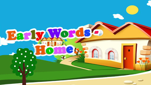 Early Words - My Home Free