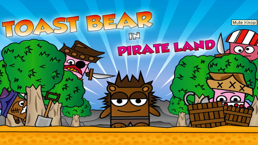 Toast Bear in Pirate Land