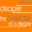What Is A Disciple? -Character