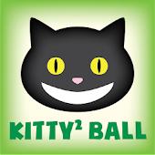 Kitty Kitty Ball