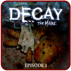 Decay: The Mare - Episode 1 APK 1.4
