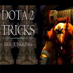 Dota 2 Tricks and Tips