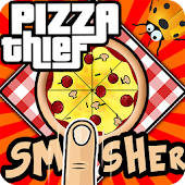 Pizza Thief Smasher