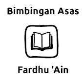Bimbingan Asas Fardhu Ain