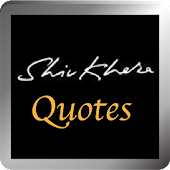 Shiv Khera - Quotes