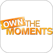 Own The Moments