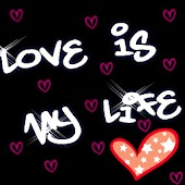Love Is My Life