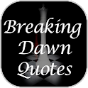 Twilight Breaking Dawn 1 Quote logo