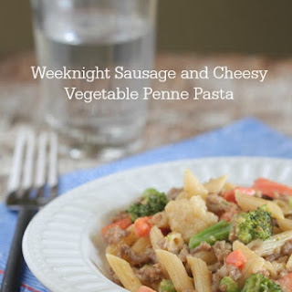 Weeknight Sausage and Cheesy Vegetable Penne Pasta.