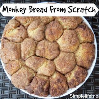 Monkey Bread From Scratch.