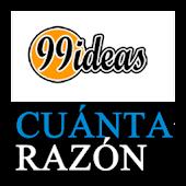 Cuanta Razon 99Ideas