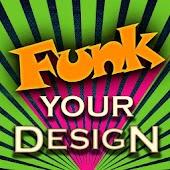Funk Your Design