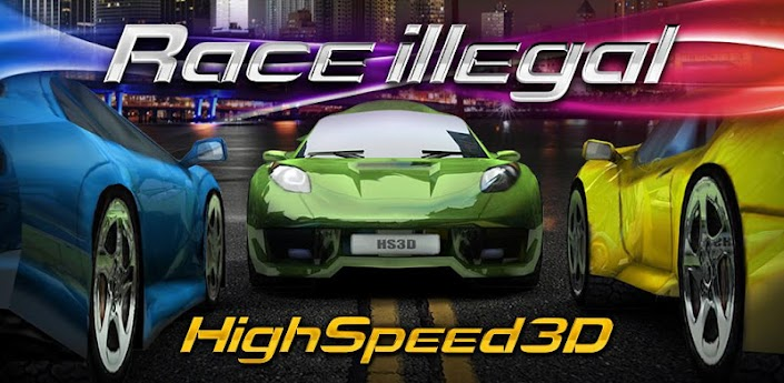 Race Illegal: High Speed 3D скачать на android