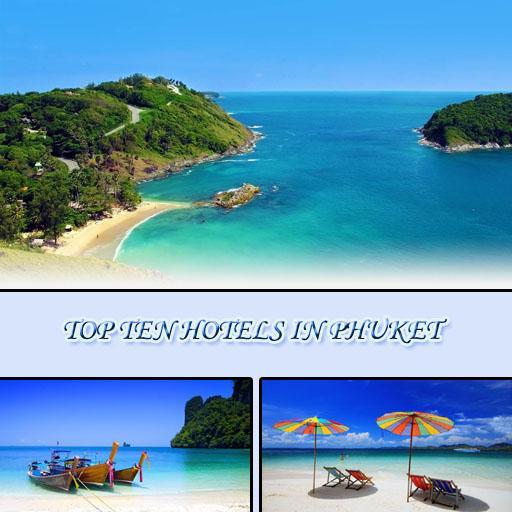 TOP TEN HOTELS IN PHUKET