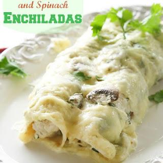 Chicken, Mushroom, and Spinach Enchiladas.
