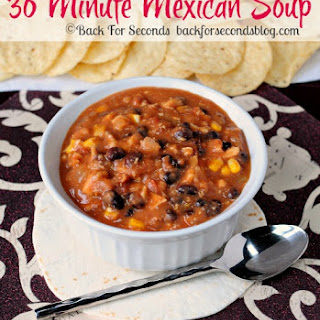 30 Minute Mexican Soup.