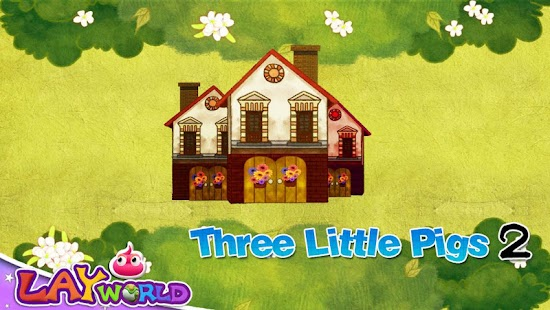 Three Little Pigs 2