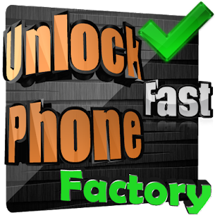 Unlock your Phone Factory