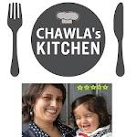 Chawlas Kitchen Recipes
